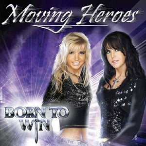 Moving Heroes Born to Win